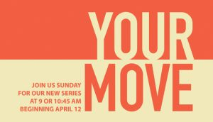 Your Move beginning graphic