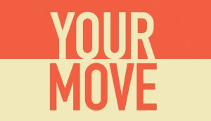 Your Move graphic